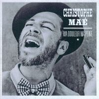 Cover Christophe Maé - Ma douleur, ma peine