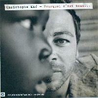 Cover Christophe Maé - Pourquoi c'est beau...