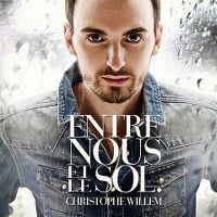Cover Christophe Willem - Entre nous et le sol