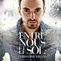 Cover Christophe Willem - Entre nous et le sol