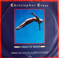 Cover Christopher Cross - A Chance For Heaven
