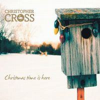 Cover Christopher Cross - Christmas Time Is Here
