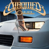 Cover Chromeo - Old 45's
