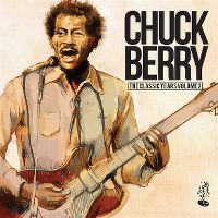 Cover Chuck Berry - The Classic Years Volume 2
