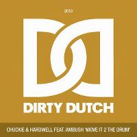 Cover Chuckie & Hardwell feat. Ambush - Move It 2 The Drum