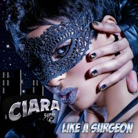 Cover Ciara - Like A Surgeon