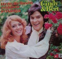 Cover Cindy & Bert - Wenn die Rosen erblühen in Malaga