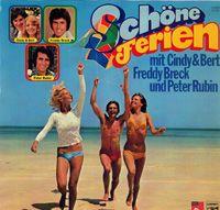 Cover Cindy & Bert, Freddy Breck & Peter Rubin - Schöne Ferien mit Cindy & Bert, Freddy Breck und Peter Rubin