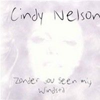 Cover Cindy Nelson - Zonder jou geen mij