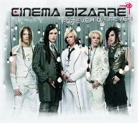 Cover Cinema Bizarre - Forever Or Never