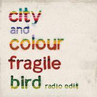 Cover City And Colour - Fragile Bird