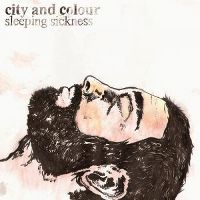 Cover City And Colour feat. Gordon Downie - Sleeping Sickness