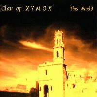 Cover Clan Of Xymox - This World
