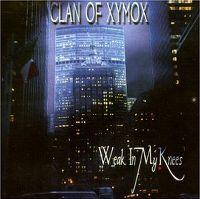Cover Clan Of Xymox - Weak In My Knees (EP)