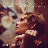 Cover Clare Bowen - Little By Little