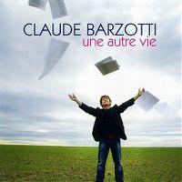 Cover Claude Barzotti - Une autre vie