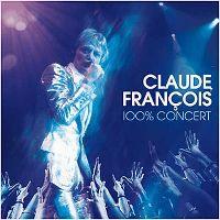 Cover Claude François - 100% concert