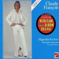 Cover Claude François - Magnolias For Ever