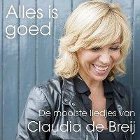 Cover Claudia de Breij - Alles is goed (De mooiste liedjes van)