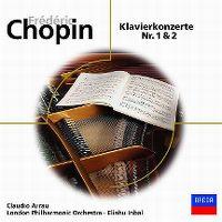 Cover Claudio Arrau / London Philharmonic Orchestra / Eliahu Inbal - Frédéric Chopin: Klavierkonzerte Nr. 1 & 2