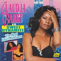 Cover Claudja Barry - Claudja Barry Is Sweet Dynamite: The Best Disco In Town