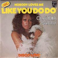 Cover Claudja Barry - Nobody Loves Me Like You Do Do