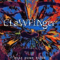 Cover Clawfinger - Deaf Dumb Blind