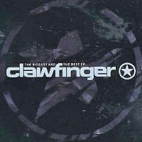 Cover Clawfinger - The Biggest And The Best Of