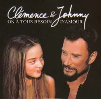 Cover Clémence & Johnny Hallyday - On a tous besoin d'amour