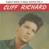 Cover Cliff Richard - Early Rock 'N' Roll Songs Vol.3