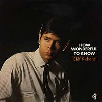 Cover Cliff Richard - How Wonderful To Know