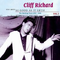 Cover Cliff Richard - Just About As Good As It Gets! The Rocking Years 1959-1960 Vol. 2