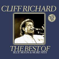 Cover Cliff Richard - The Best Of - Blue Moon & More Hits