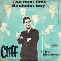 Cover Cliff Richard - The Next Time / Bachelor Boy