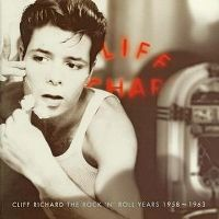 Cover Cliff Richard - The Rock 'N' Roll Years 1958~1963