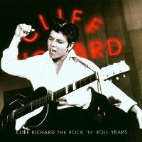Cover Cliff Richard - The Rock 'N' Roll Years