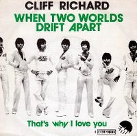 Cover Cliff Richard - When Two Worlds Drift Apart