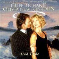 Cover Cliff Richard feat. Olivia Newton-John - Had To Be