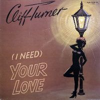 Cover Cliff Turner - (I Need) Your Love