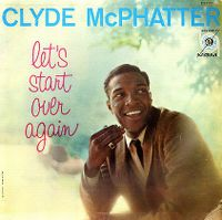 Cover Clyde McPhatter - Let's Start Over Again
