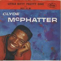 Cover Clyde McPhatter - Little Bitty Pretty One