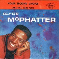 Cover Clyde McPhatter - Your Second Choice