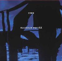 Cover CMX - Kauneus pettää