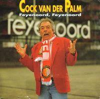 Cover Cock Van Der Palm - Feyenoord, Feyenoord (wat gaan we doen vandaag)