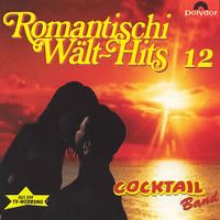 Cover Cocktail Band - Romantischi Wält-Hits 12