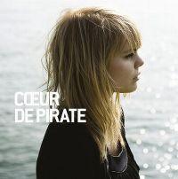 Cover Cœur de Pirate - Cœur de Pirate
