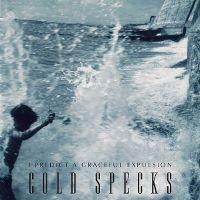 Cover Cold Specks - I Predict A Graceful Expulsion