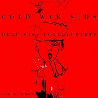 Cover Cold War Kids - Dear Miss Lonelyhearts