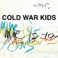 Cover Cold War Kids - Mine Is Yours