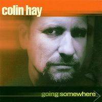 Cover Colin Hay - Going Somewhere